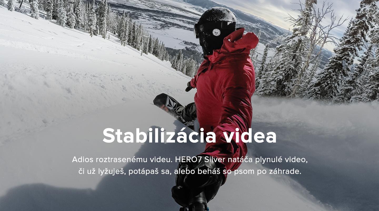 Pokročilá stabilizácia videa - HERO5 Black zachytí ohromne plynulé zábery z ruky či iného príslušenstva, na ktorom máte kameru nainštalovanú.